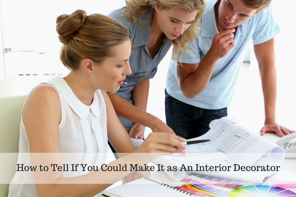 How to tell if you could make it as an interior decorator Could i be an interior designer quiz