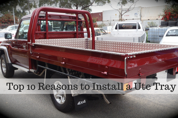 Top 10 Reasons to Install a Ute Tray