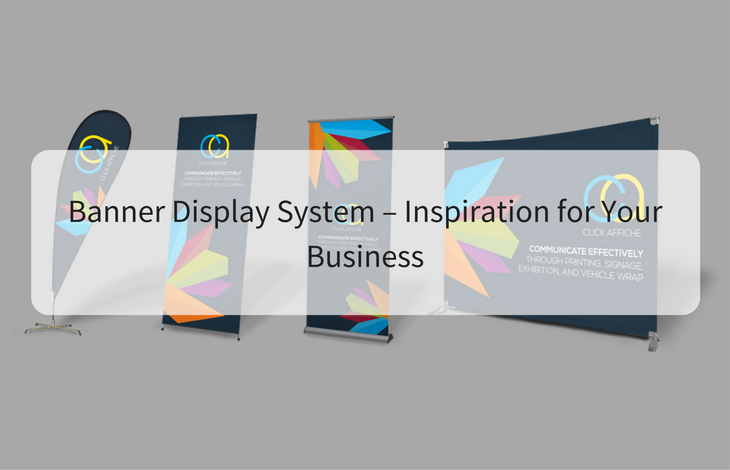 Banner display system – inspiration for your business