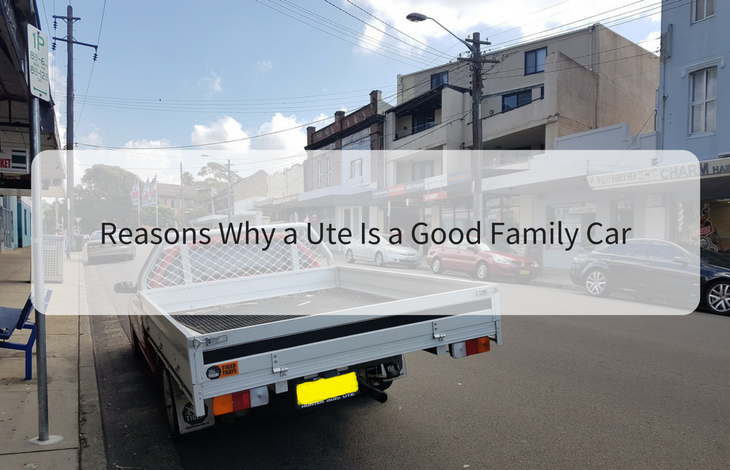 Reasons Why a Ute Is a Good Family Car