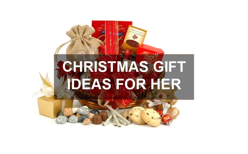 CHRISTMAS GIFT IDEAS HER