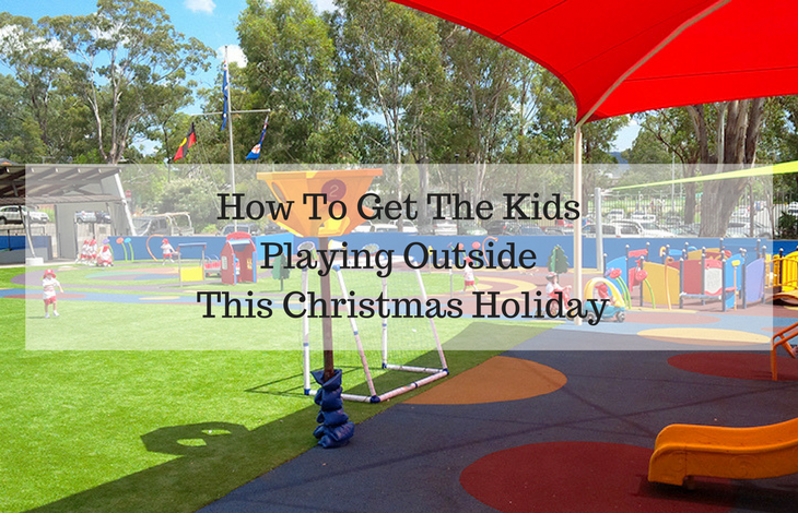 How To Get The Kids Playing Outside This Christmas Holiday