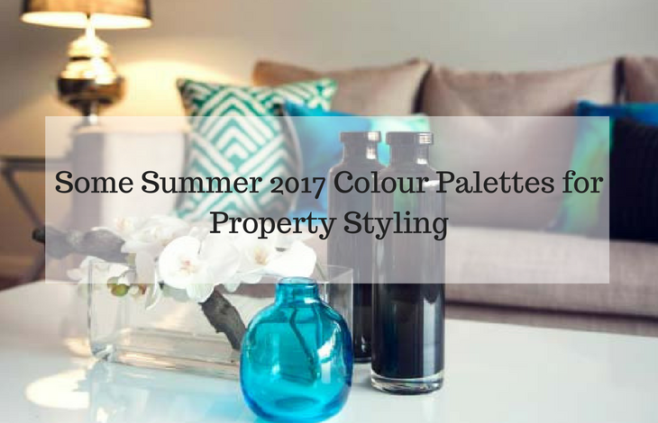 Some Summer 2017 Colour Palettes for Property Styling