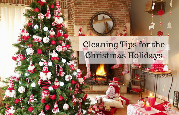 Cleaning Tips for the Christmas Holidays