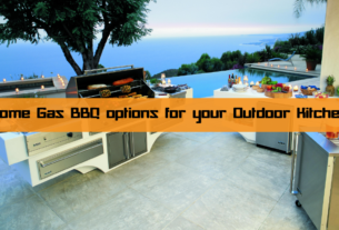 Gas BBQ options for your Outdoor Kitchen