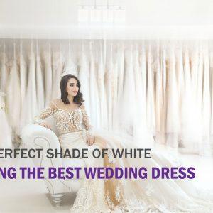 Finding the Best Wedding Dress