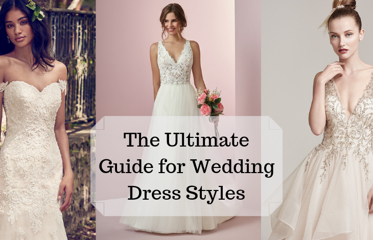 The Ultimate Guide For Wedding Dress Styles Expert Zine